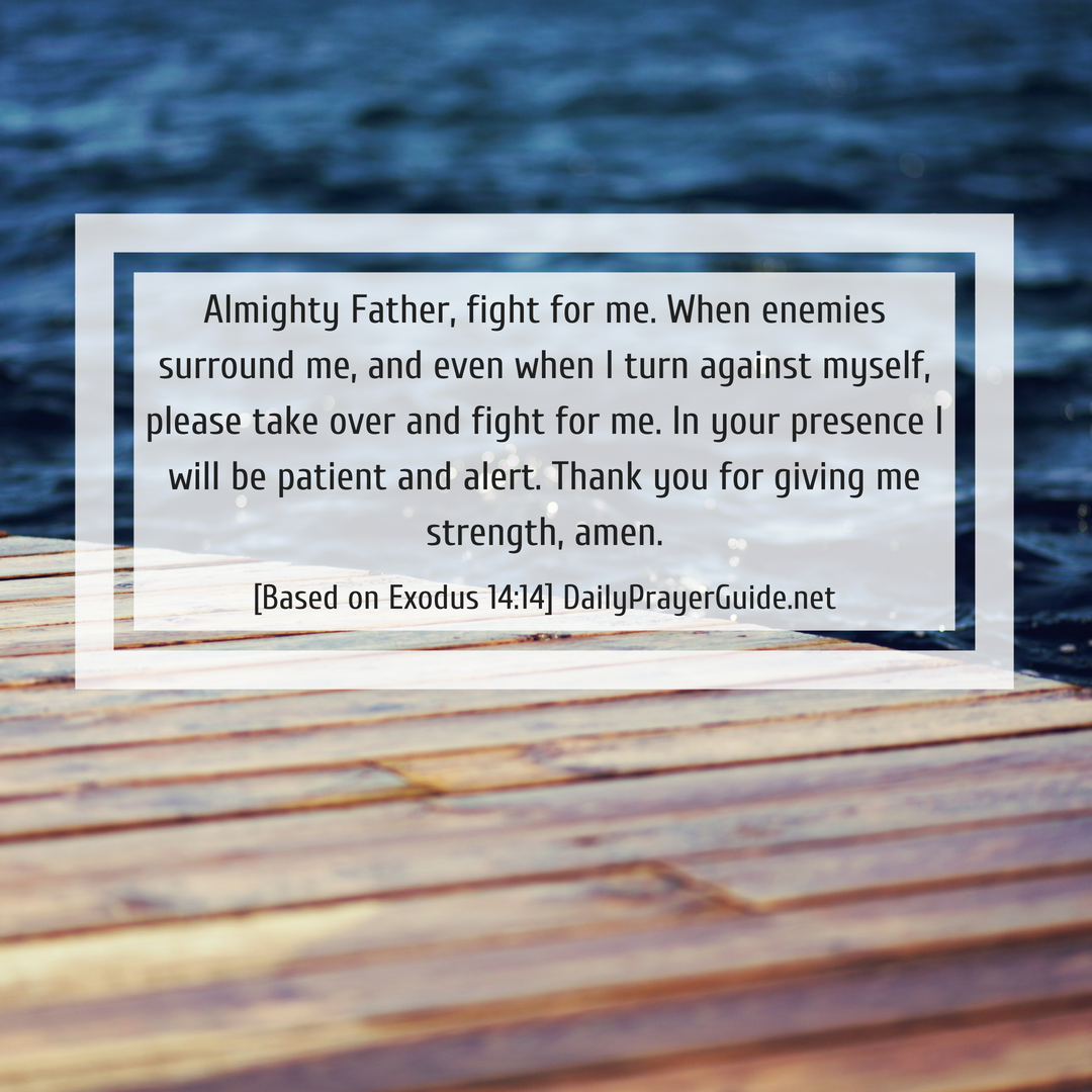 A Prayer for God to Fight for Me [Exodus 14:14] - Daily Prayer Guide