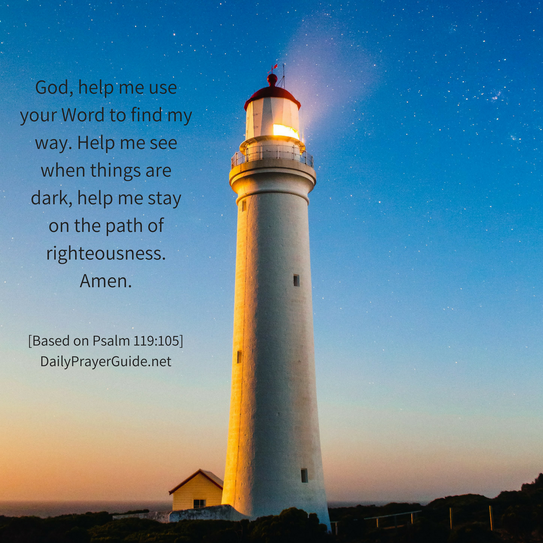 A Prayer to Find My Way [Psalm 119:105] - Daily Prayer Guide