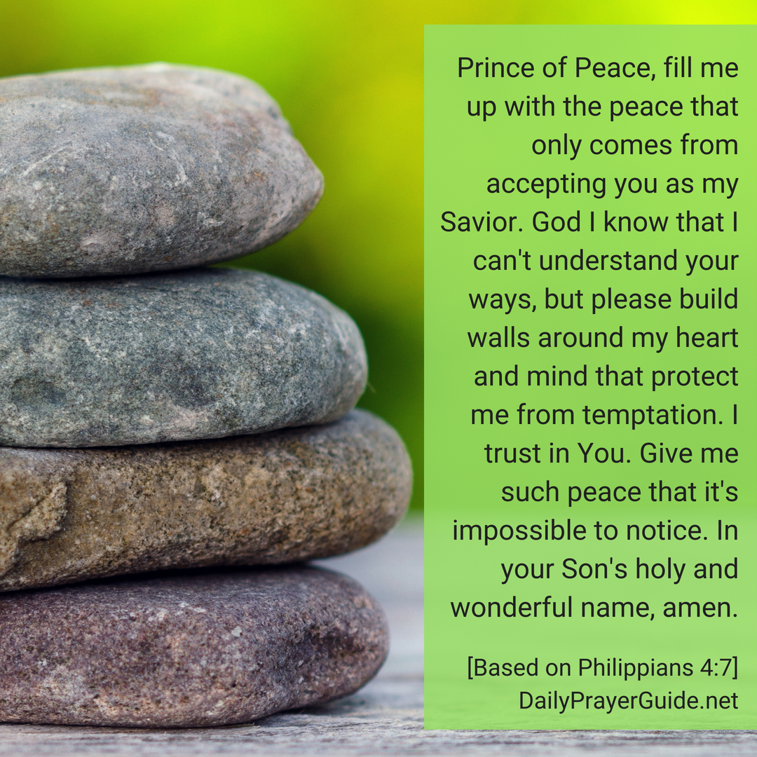 Fill Me with the Peace of God [Philippians 4:7] - Daily Prayer Guide