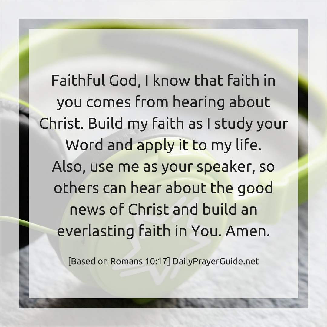 Faith Comes From Hearing [Romans 10:17]