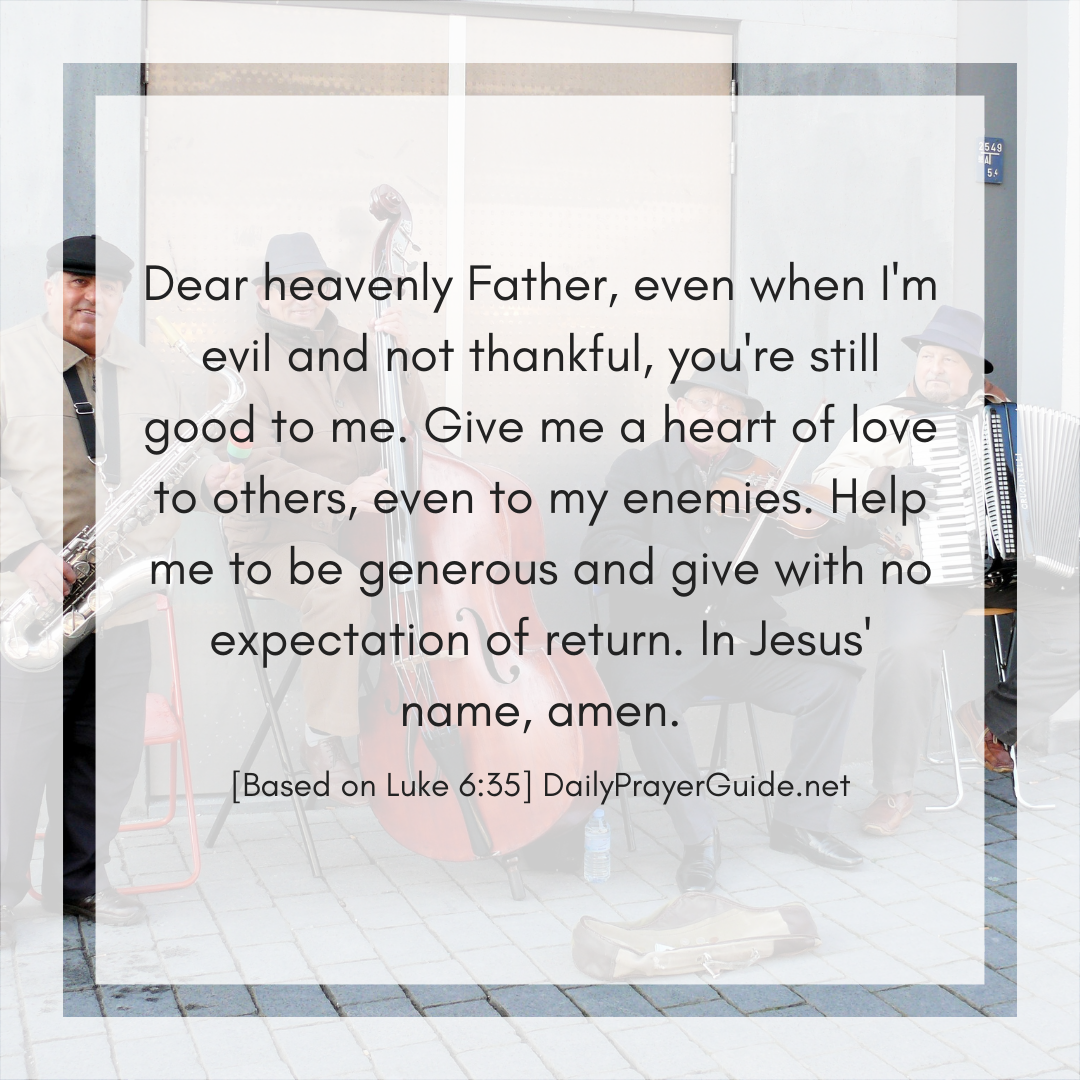 A Prayer to Love My Enemies, Do Good, and Lend Without