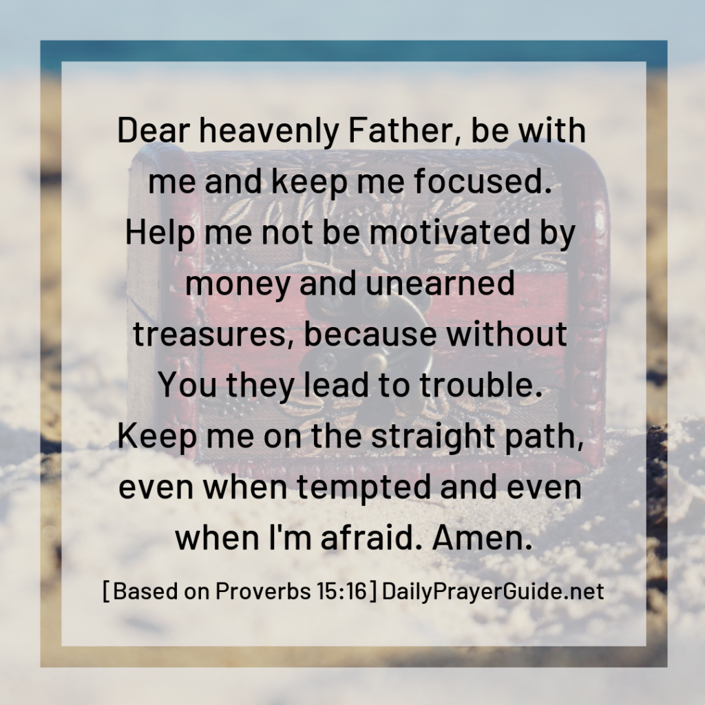 A Prayer To Choose Fear Over Treasure With Trouble
