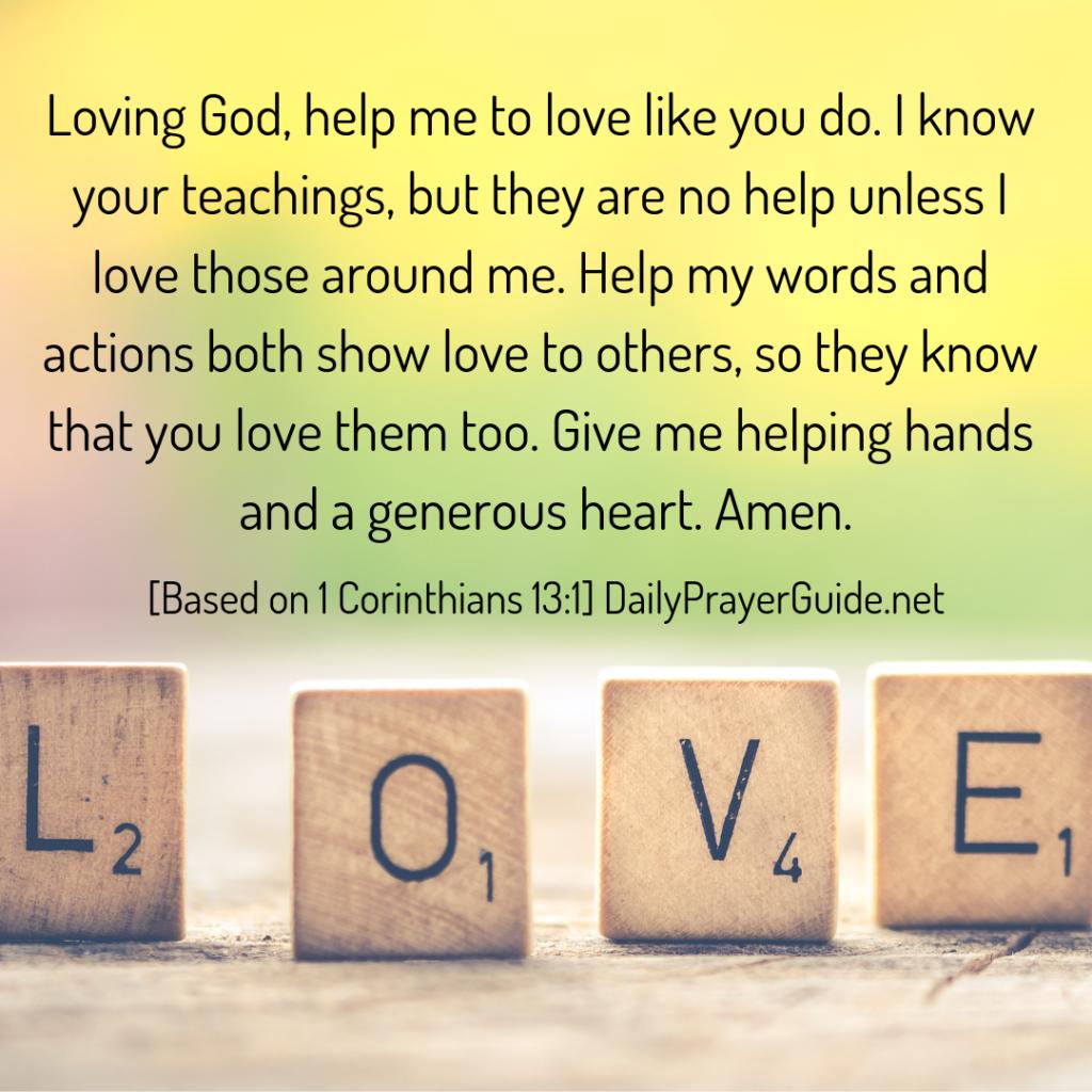 A Prayer to Love, Not Just Speak [1 Corinthians 13:1