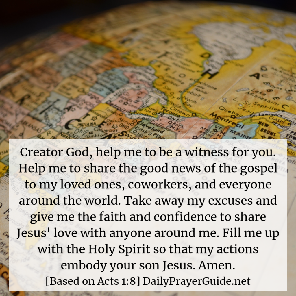 A Prayer To Be God's Witnesses All Over The Earth [Acts 1:8] - Daily