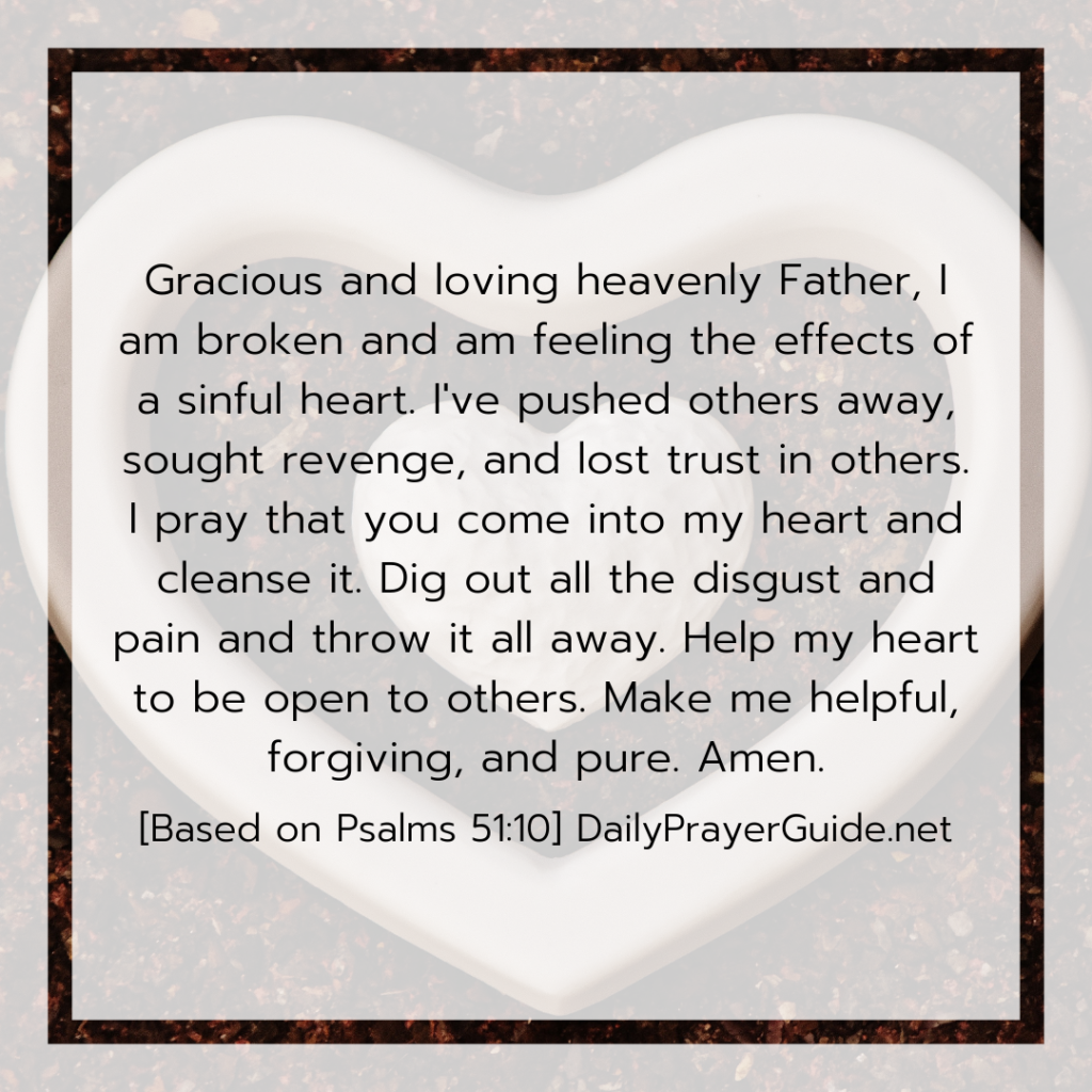 A Prayer To Create A Clean Heart In Me [Psalms 51:10