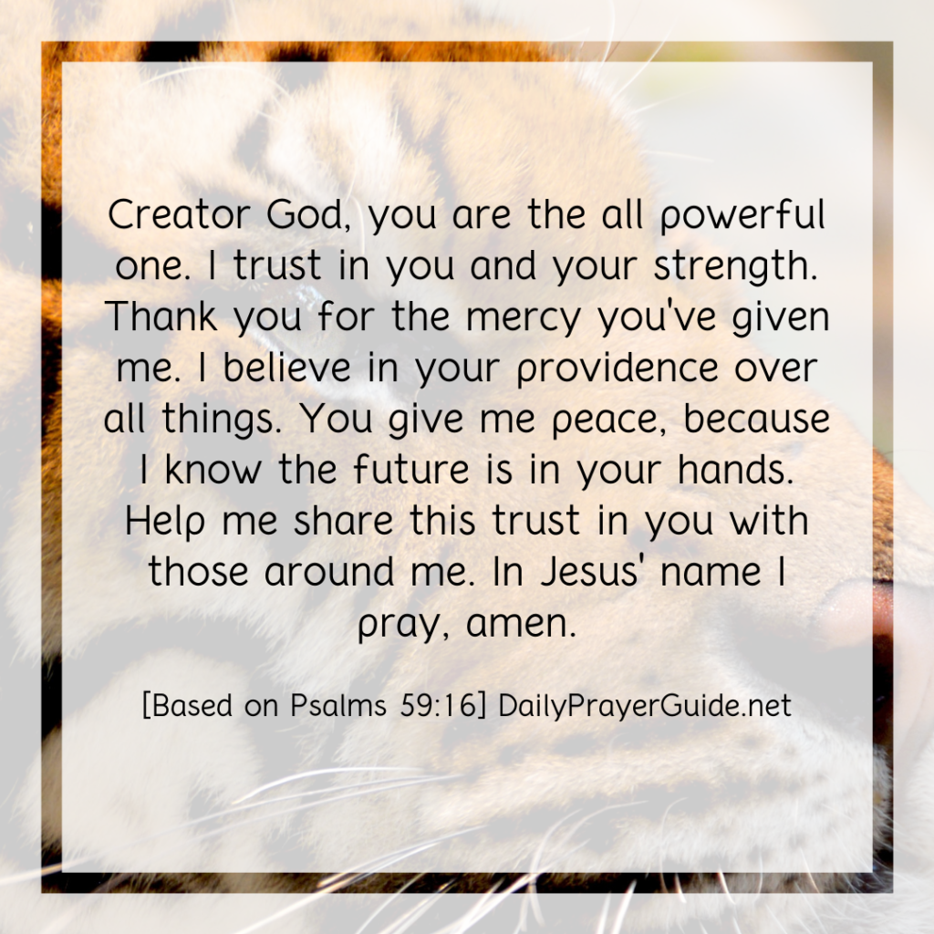 A Prayer To Sing About God's Power [Psalms 59:16] - Daily Prayer Guide